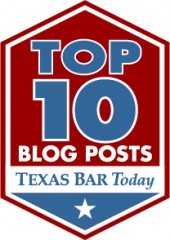 This Nacol Law Firm Blog made the  weekly list of top 10 blog posts on Texas Bar Today