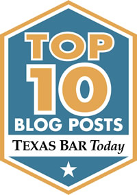 Selected by the State Bar of Texas as a Top 10 Blog
